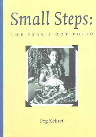 9780606178877: Small Steps: The Year I Got Polio