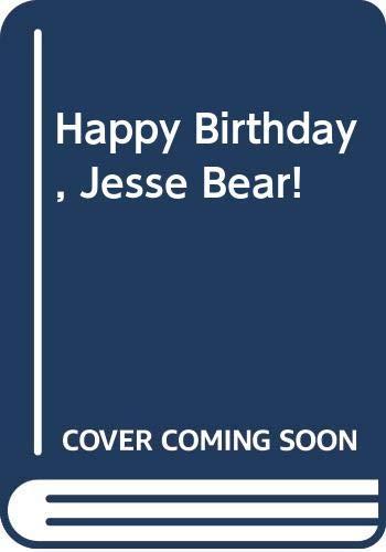 9780606179225: Happy Birthday, Jesse Bear!