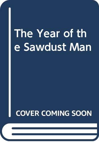 9780606179478: Year of the Sawdust Man