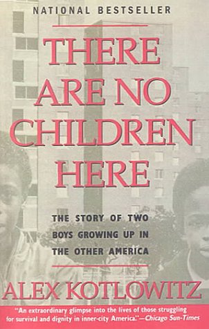 9780606181266: There Are No Children Here: The Story of Two Boys Growing Up in the Other America
