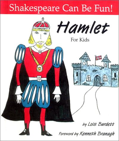 Hamlet for Kids (0606181369) by Lois Burdett