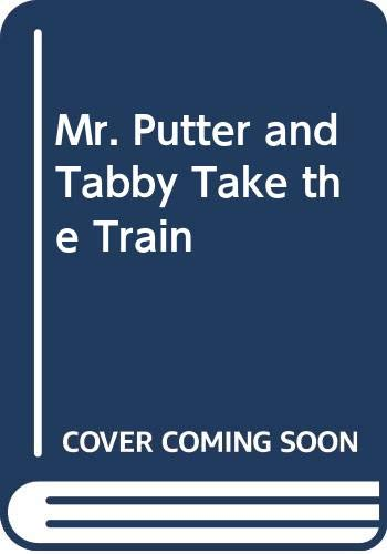 9780606181846: Mr. Putter and Tabby Take the Train