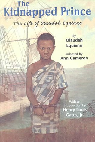 9780606182379: The Kidnapped Prince: The Life of Olaudah Equiano