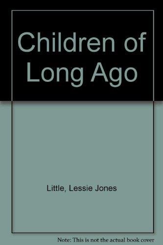 9780606182461: Children of Long Ago