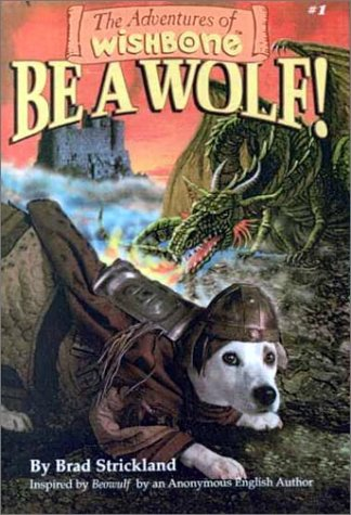 9780606182706: Be a Wolf! (Adventures of Wishbone, 1)