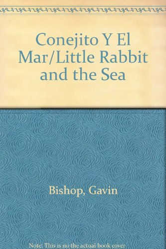 9780606183178: Conejito Y El Mar/Little Rabbit and the Sea