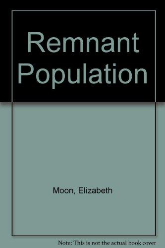 9780606183796: Remnant Population