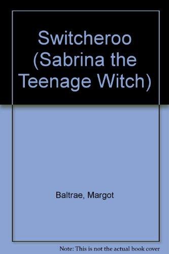 9780606183802: Switcheroo (Sabrina the Teenage Witch)