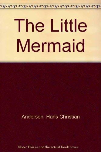9780606184205: The Little Mermaid