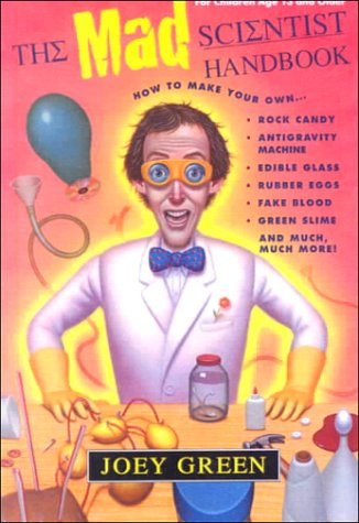 9780606184250: The Mad Scientist Handbook