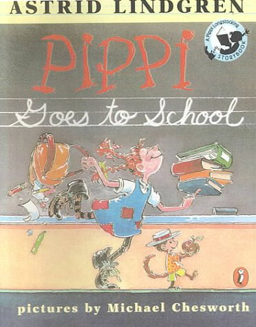 9780606184465: Pippi Goes to School