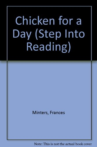 9780606184892: Chicken for a Day (Step Into Reading)