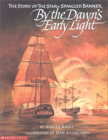 9780606185226: By the Dawn's Early Light: The Story of the Star-Spangled Banner
