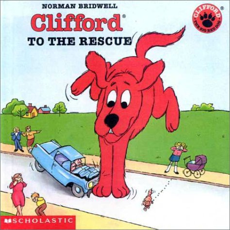 9780606185356: Clifford to the Rescue
