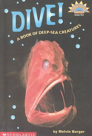 9780606185363: Dive!: A Book of Deep-Sea Creatures (Hello Reader)