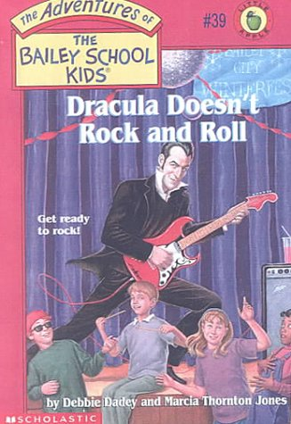 9780606185370: Dracula Doesn't Rock and Roll (The Adventures of the Bailey School Kids Number 39)