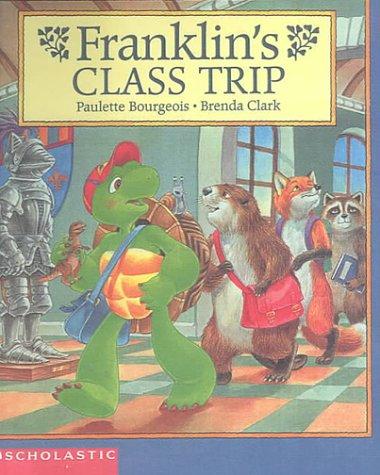 9780606185486: Franklin's Class Trip