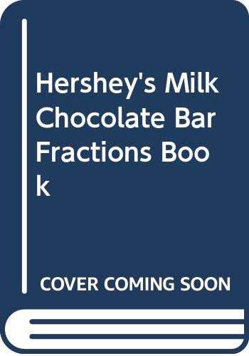 9780606185592: Hershey's Milk Chocolate Bar Fractions Book