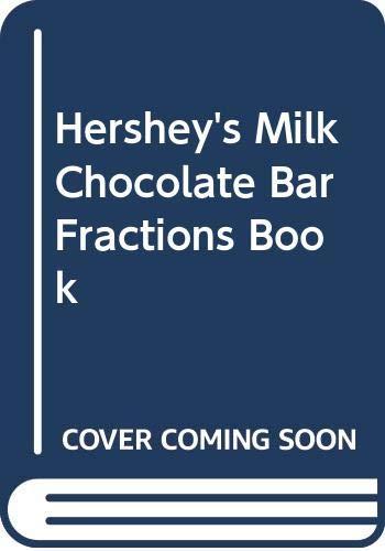 9780606185592: Hershey's Milk Chocolate Bar Fractions Book