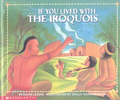 9780606185646: If You Lived With the Iroquois