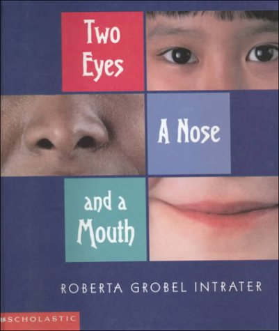9780606186100: Two Eyes, a Nose, and a Mouth
