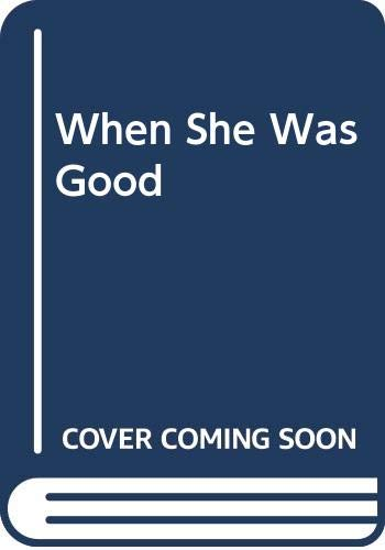 9780606186155: When She Was Good
