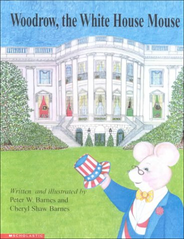 9780606186179: Woodrow, the White House Mouse