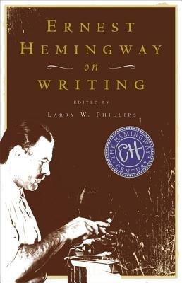 9780606186230: Ernest Hemingway on Writing