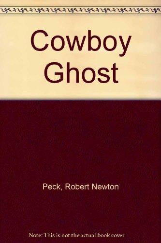 9780606186841: Cowboy Ghost