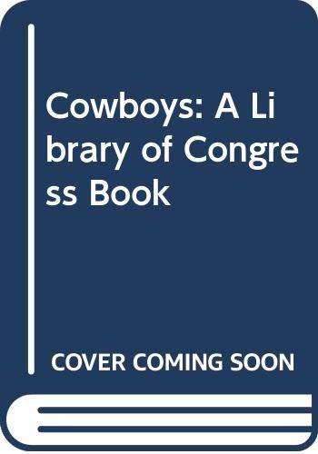 9780606186858: Cowboys: A Library of Congress Book