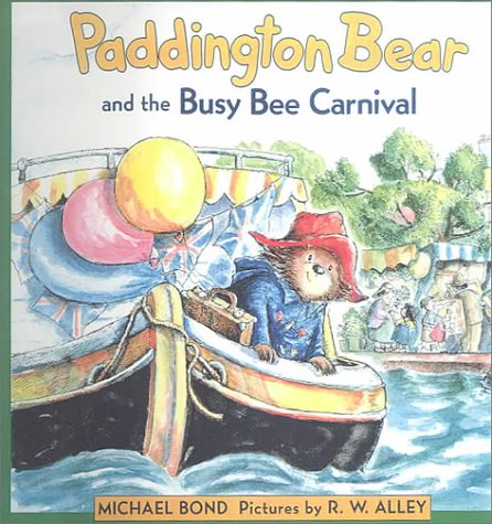 9780606187107: Paddington Bear and the Busy Bee Carnival