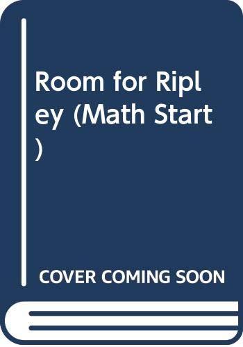 9780606187169: Room for Ripley (Math Start)