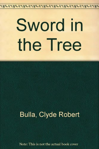 9780606187237: Sword in the Tree