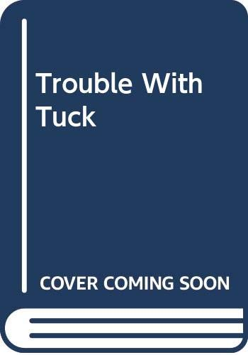 9780606187916: Trouble with Tuck