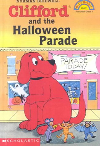 9780606188678: Clifford and the Halloween Parade (Hello Reader! Level 1)