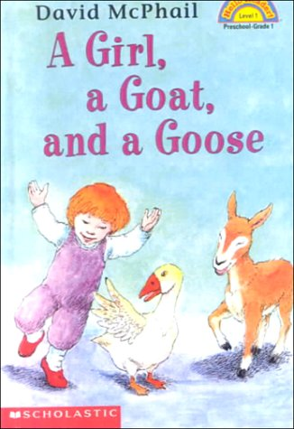 9780606188753: A Girl, a Goat, and a Goose (Hello Reader!-Level 1)