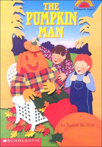 The Pumpkin Man (Hello Reader!-Level 2) (0606188851) by Judith Moffatt