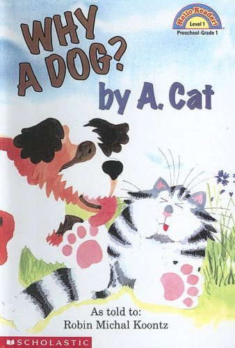 9780606188920: Why a Dog? by A. Cat