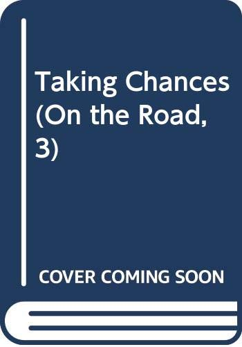 9780606188999: Taking Chances (On the Road, 3)
