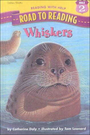 9780606189224: Whiskers (Road to Reading Mile 2: Reading with Help)
