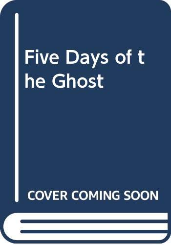 9780606190152: Five Days of the Ghost