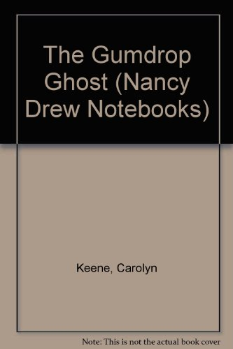 9780606190602: The Gumdrop Ghost (Nancy Drew Notebooks)