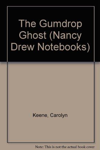 9780606190602: The Gumdrop Ghost (Nancy Drew Notebooks #33)