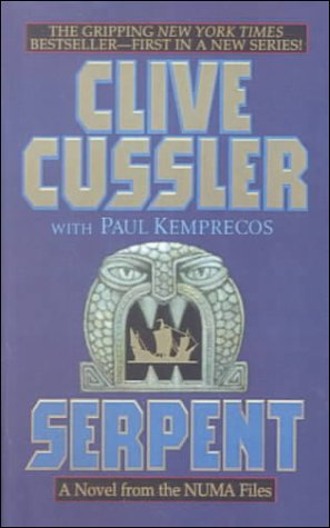 Serpent: A Kurt Austin Adventure (The Numa Files): Clive Cussler