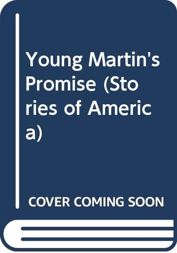 9780606190794: Young Martin's Promise (Stories of America)