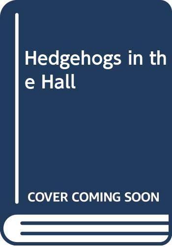 9780606190909: Hedgehogs in the Hall (Animal Ark Series #5)