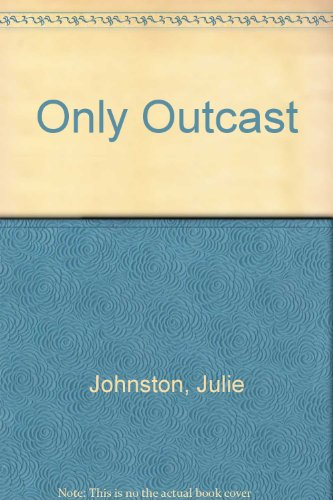 9780606191227: Only Outcast