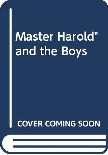 "9780606192286: Master Harold"" and the Boys"