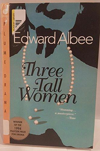 9780606192323: Three Tall Women (Plume Drama)