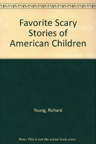 9780606192583: Favorite Scary Stories of American Children